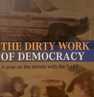 the dirty work of democracy altbeker