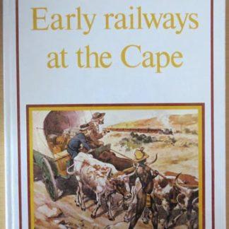 early railways at the cape burman