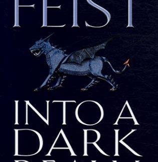 into a dark realm feist