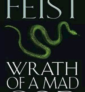 wrath of a mad god raymond feist
