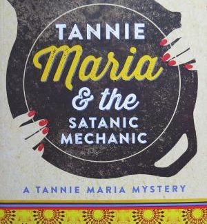 tannie maria and the satanic mechanic