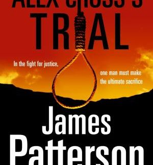 alex cross's trial patterson