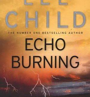 echo burning lee child
