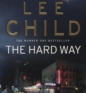 the hard way lee child