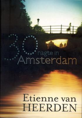 30 nagte in amsterdam