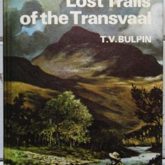 lost trails of the transvaal