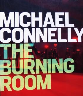 burningroommichaelconnelly