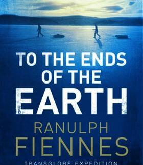 to the ends of the earth fiennes