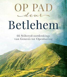 op pad na betlehem