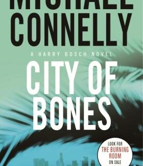 City of Bones michael connelly