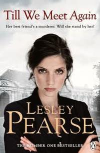 Till We Meet Again - Lesley Pearse