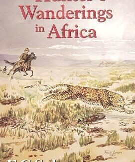 a hunter's wandering in africa fc selous